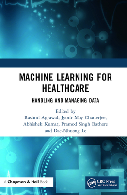 Machine Learning for Healthcare: Handling and Managing Data-cover