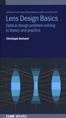 Lens Design Basics: Optical Design Problem-Solving in Theory and Practice-cover