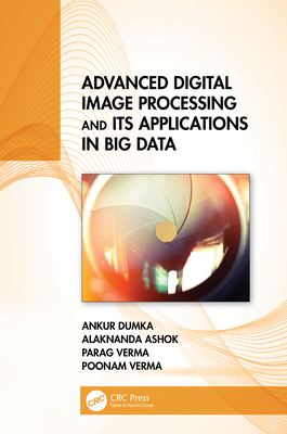 Advanced Digital Image Processing and Its Applications in Big Data-cover