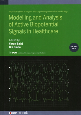 Modelling and Analysis of Active Biopotential Signals in Healthcare-cover