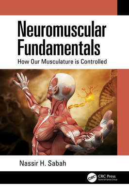 Neuromuscular Fundamentals: How Our Musculature is Controlled-cover