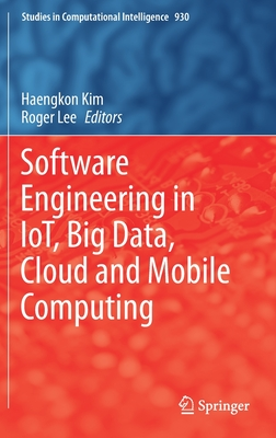 Software Engineering in Iot, Big Data, Cloud and Mobile Computing-cover