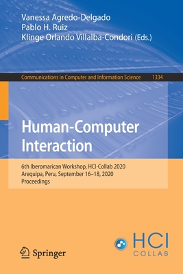 Human-Computer Interaction: 6th Iberomarican Workshop, Hci-Collab 2020, Arequipa, Peru, September 16-18, 2020, Proceedings-cover
