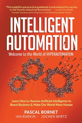 Intelligent Automation : Welcome to the World of Hyperautomation (Paperback)-cover