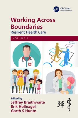 Working Across Boundaries: Resilient Health Care, Volume 5-cover