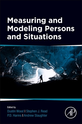 Measuring and Modeling Persons and Situations-cover