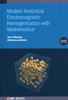 Modern Analytical Electromagnetic Homogenization with Mathematica-cover