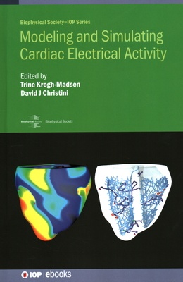 Modeling and Simulating Cardiac Electrical Activity-cover