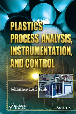 Plastics Process Analysis, Instrumentation, and Control-cover