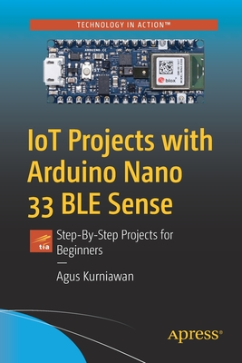 Iot Projects with Arduino Nano 33 Ble Sense: Step-By-Step Projects for Beginners-cover