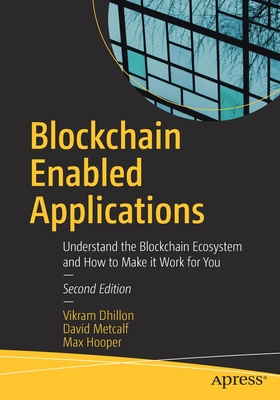 Blockchain Enabled Applications: Understand the Blockchain Ecosystem and How to Make It Work for You-cover