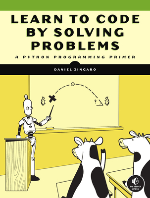Learn to Code by Solving Problems: A Python Programming Primer-cover