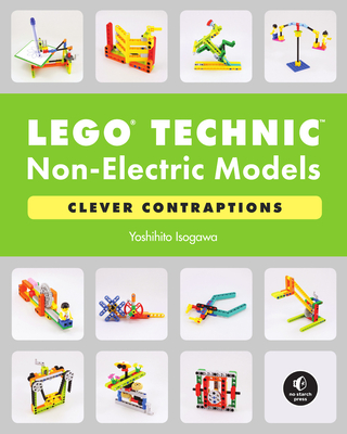 Lego Technic Non-Electric Models: Clever Contraptions-cover