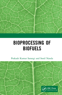 Bioprocessing of Biofuels-cover