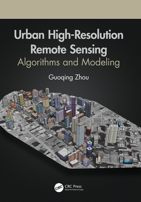 Urban High-Resolution Remote Sensing: Algorithms and Modeling-cover