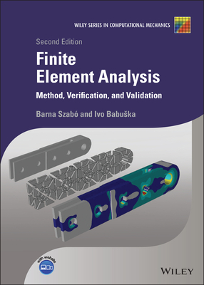 Finite Element Analysis: Method, Verification and Validation-cover