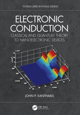 Electronic Conduction: Classical and Quantum Theory to Nanoelectronic Devices-cover