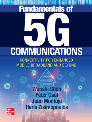 Fundamentals of 5g Communications: Connectivity for Enhanced Mobile Broadband and Beyond-cover