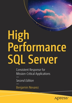 High Performance SQL Server: Consistent Response for Mission-Critical Applications-cover