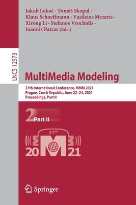 Multimedia Modeling: 27th International Conference, MMM 2021, Prague, Czech Republic, June 22-24, 2021, Proceedings, Part II-cover