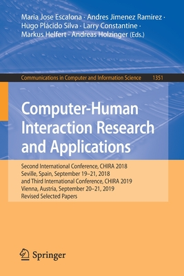 Computer-Human Interaction Research and Applications: Second International Conference, Chira 2018, Seville, Spain, September 19-21, 2018 and Third Int-cover