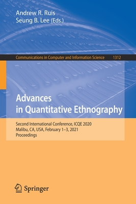 Advances in Quantitative Ethnography: Second International Conference, Icqe 2020, Malibu, Ca, Usa, February 1-3, 2021, Proceedings-cover