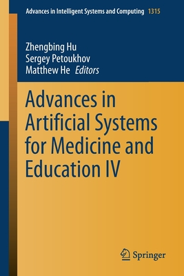 Advances in Artificial Systems for Medicine and Education IV-cover