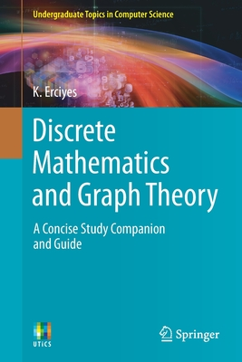 Discrete Mathematics and Graph Theory: A Concise Study Companion and Guide-cover