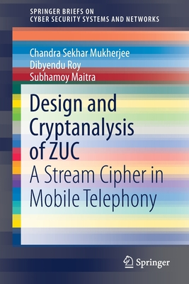 Design and Cryptanalysis of Zuc: A Stream Cipher in Mobile Telephony