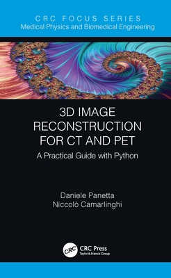 3D Image Reconstruction for CT and PET: A Practical Guide with Python-cover