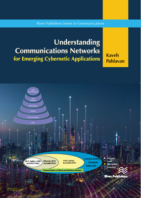 Understanding Communications Networks for Emerging Cybernetics Applications-cover