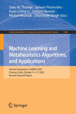 Machine Learning and Metaheuristics Algorithms, and Applications: Second Symposium, Somma 2020, Chennai, India, October 14-17, 2020, Revised Selected