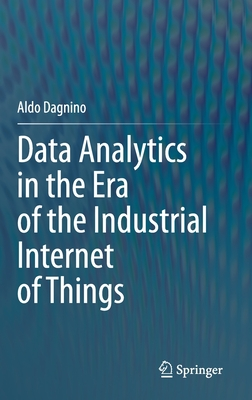 Data Analytics in the Era of the Industrial Internet of Things-cover