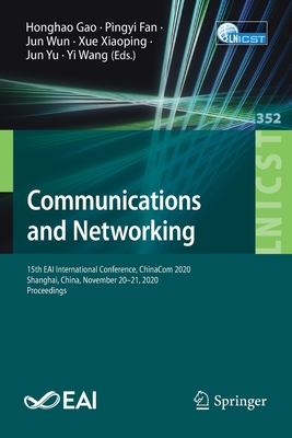 Communications and Networking: 15th Eai International Conference, Chinacom 2020, Shanghai, China, November 20-21, 2020, Proceedings-cover