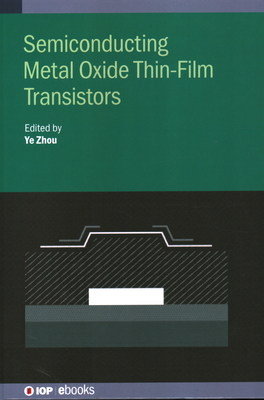 Semiconducting Metal Oxide Thin-Film Transistors-cover