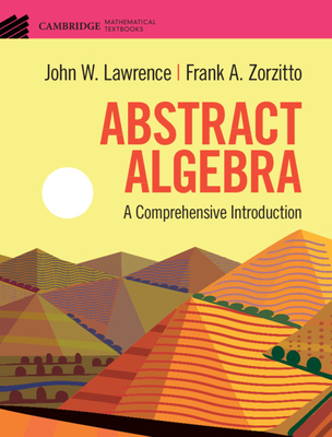 Abstract Algebra: A Comprehensive Introduction-cover