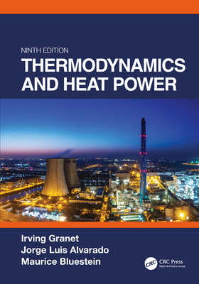 Thermodynamics and Heat Power, Ninth Edition-cover