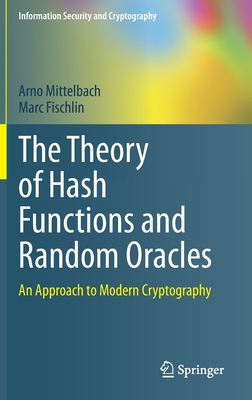 The Theory of Hash Functions and Random Oracles: An Approach to Modern Cryptography-cover