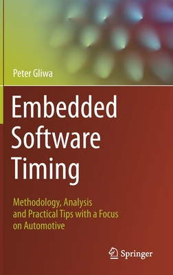 Embedded Software Timing: Methodology, Analysis and Practical Tips with a Focus on Automotive-cover