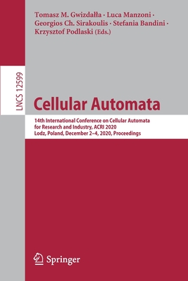Cellular Automata: 14th International Conference on Cellular Automata for Research and Industry, Acri 2020, Lodz, Poland, December 2-4, 2-cover