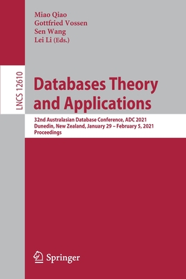Databases Theory and Applications: 32nd Australasian Database Conference, Adc 2021, Dunedin, New Zealand, January 29 - February 5, 2021, Proceedings-cover