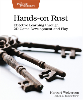 Hands-On Rust: Effective Learning Through 2D Game Development and Play-cover