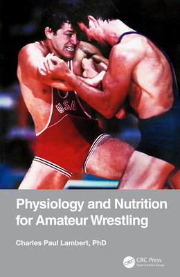 Physiology and Nutrition for Amateur Wrestling-cover