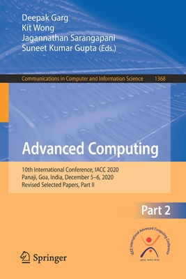 Advanced Computing: 10th International Conference, Iacc 2020, Panaji, Goa, India, December 5-6, 2020, Revised Selected Papers, Part II-cover