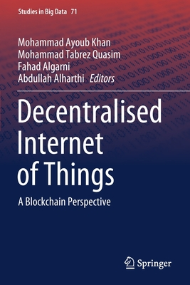 Decentralised Internet of Things: A Blockchain Perspective-cover