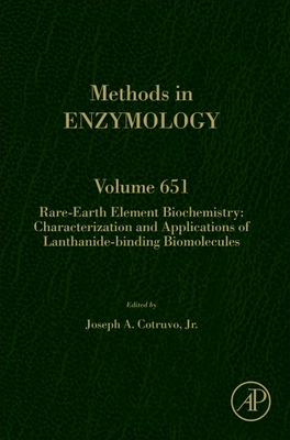 Rare-Earth Element Biochemistry: Characterization and Applications of Lanthanide-Binding Biomolecules, 651