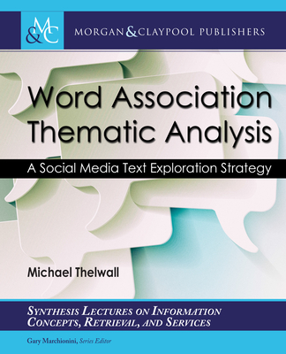 Word Association Thematic Analysis: A Social Media Text Exploration Strategy