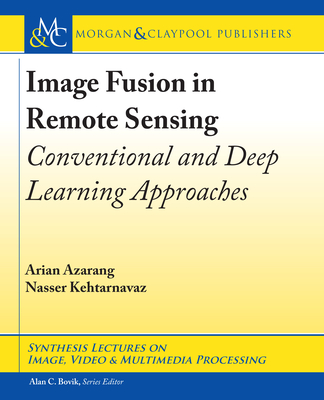 Image Fusion in Remote Sensing: Conventional and Deep Learning Approaches-cover