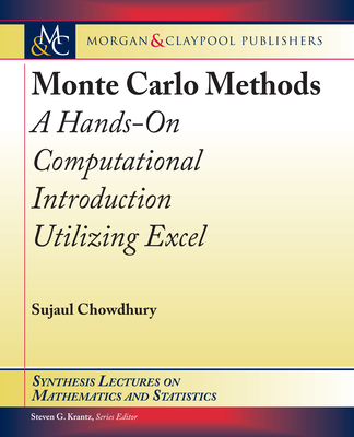 Monte Carlo Methods: A Hands-On Computational Introduction Utilizing Excel-cover
