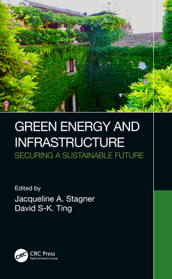 Green Energy and Infrastructure: Securing a Sustainable Future-cover